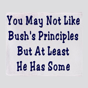 Bush Perinciples Throw Blanket